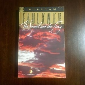 "William Faulkner ""The Sound And The Fury"""